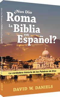 ¿Roma nos dio la Biblia en español?