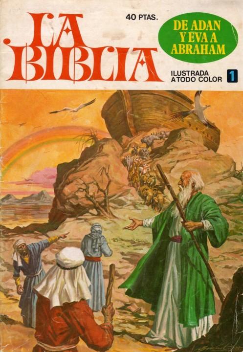 """""""La Biblia Ilustrada"""" #1: De Adán y Eva a Abraham"""